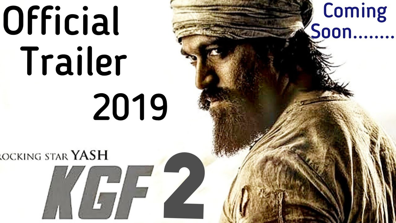 Kgf 2 Official Trailer Chapter 2 South Action Movie 2019 Youtube