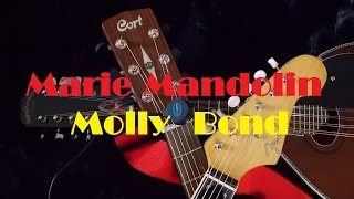 Marie Mandolin ~ Molly Bond~ Guitars On Track By M M