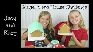 Gingerbread House Challenge 2014 ~ Jacy and Kacy