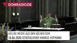 Täglicher Gottesdienst aus dem Kölner Dom am 18.06.2020