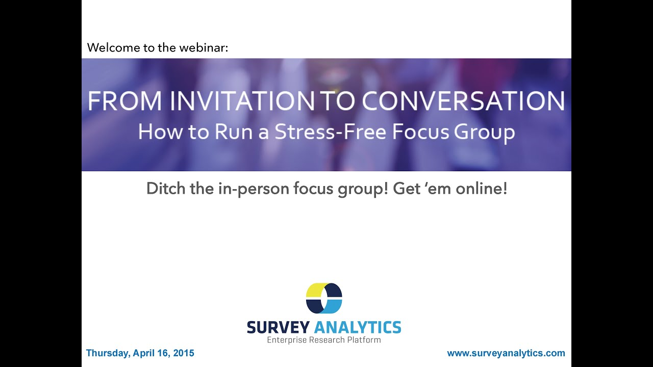 From invitation to conversation how to run a stress free online from invitation to conversation how to run a stress free online focus group youtube stopboris Choice Image