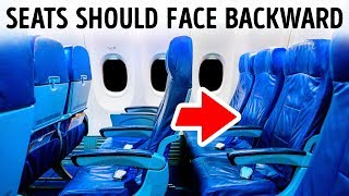 Airplane Seats Face the Wrong Way, And We Didn't Know