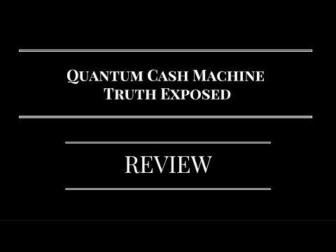 Quantum Cash Machine Review - Truth Exposed