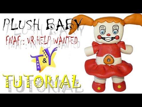Плюш Бейби FNAF VR Help Wanted из пластилина Туториал Plush Baby Tutorial