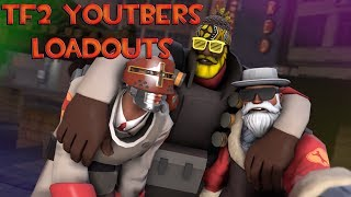 TF2 YouTubers loadouts!