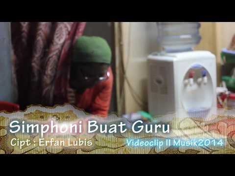 Simfoni Buat Guru (cipt. Erfan Lubis)