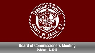 Nutley, NJ Board of Commissioners Meeting - October 18, 2016