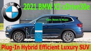2021 BMW X3 xDrive30e Interior, Exterior & Drive | Cars News & Music