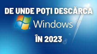 De unde poti descarca Windows 7 (în 2019)