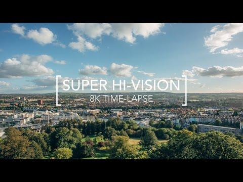 Super Hi-Vision - 8K Time-Lapse