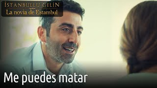 La Novia De Estambul - Me Puedes Matar
