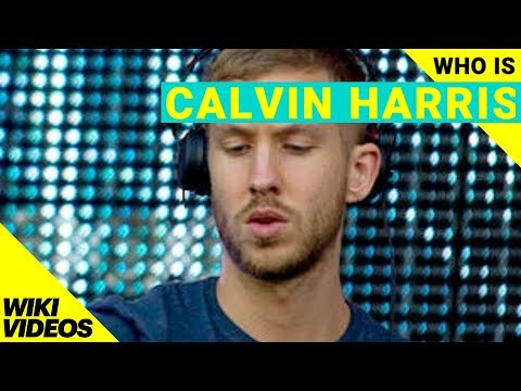Who Is Calvin Harris