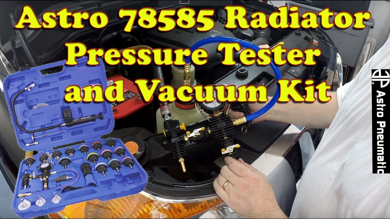 Astro Pneumatic 78585 Radiator Pressure Tester And Vacuum Type Cooling Kit With