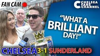 """WHAT A BRILLIANT DAY!"" - Chelsea 3-1 Sunderland - Fan Cam"