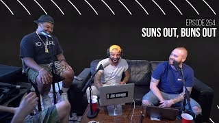 The Joe Budden Podcast Episode 264 | Suns Out, Buns Out