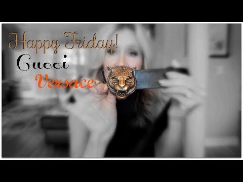 Happy Friday! Gucci Versace Tilbury
