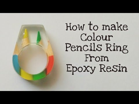 How to make DIY colour pencils ring from Epoxy Resin And Colour pencils | Resin Ring | Epoxy Ring