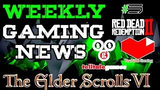 WEEKLY GAMING NEWS #5 Hindi |  Telltale Games,Red Dead Online Beta,YouTube Gaming,Elder Scroll 6!