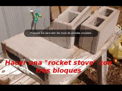 Hacer Una Rocket Stove Con 3 Bloques Youtube