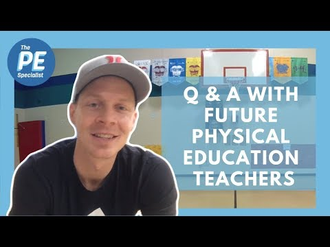 Tips For Future Physical Education Teachers |Q & A Interview|