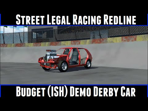 Street Legal Racing Redline Budget (Ish) Demo Derby Car