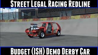 Street Legal Racing Redline Budget (Ish) Demo Derby Car