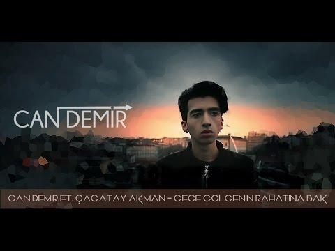 Cagatay Akman Gece Golgenin Rahatina Bak Can Demir Remix