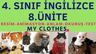 4. SINIF İNGİLİZCE 8. ÜNİTE KELİMELER   MY CLOTHES