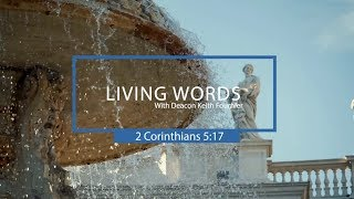 Living Words with Deacon Kieth Fournier - The Apostle Paul's Second Letter to the Corinthians HD