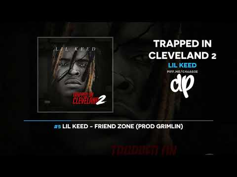 Lil Keed - Trapped In Cleveland 2 (FULL MIXTAPE)