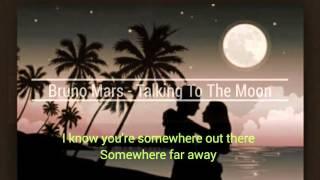 Video Lirik lagu Talking To The Moon - Bruno Mars download MP3, 3GP, MP4, WEBM, AVI, FLV Januari 2018