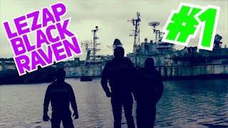 Le Zap Urbex Blackraven #1 - Best Of