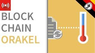 DE - Blockchain Orakel: Ein Dezentraler Realitäts Check
