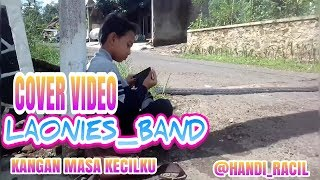 COVER_VIDEO LAONIES BAND KENANGAN MASA KECILKU       #PAMALAYAN CITY