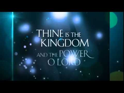 the the thine the power glory kingdom is and