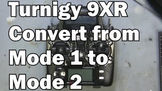Turnigy 9XR Converting from Mode 1 to Mo...