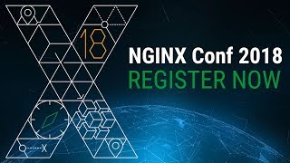 NGINX Conf 2018: Register Today