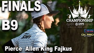 2020 Disc Golf Pro Tour Championship|  Finals B9 | Pierce, Allen, King, Fajkus | GKPRO Disc Golf