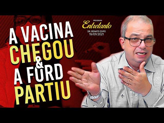 CHEGOU A VACINA DO COVID, FORD SAI DO BRASIL E VOLTA ÁS AULAS - Programa Entretanto 19/01/21