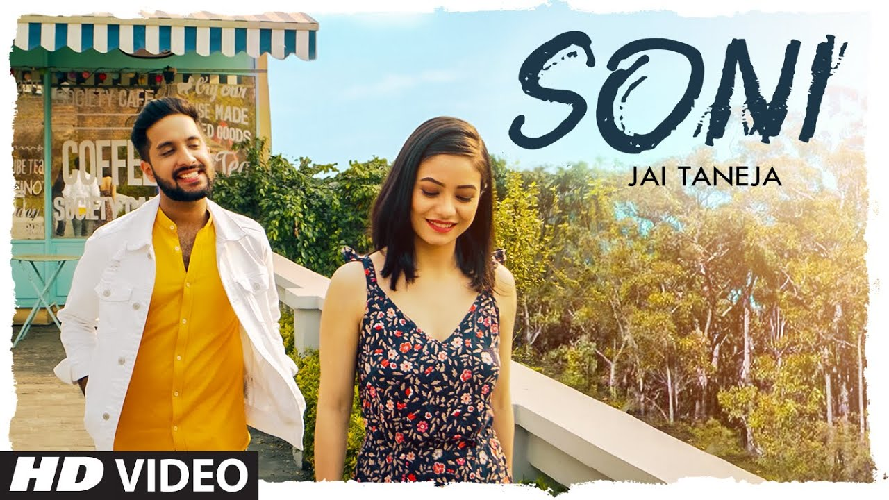Soni (Full Song) Jai Taneja Ft.  Chhavi Pradhan | Manish | Sachin Bhatia | Exclusive Punjabi Song on NewSongsTV & Youtube