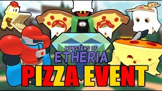 PIZZA EVENT!! - Monsters of Etheria (Official Roblox Event)