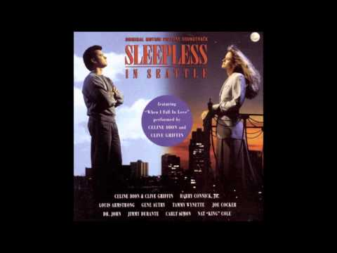 Sleepless In Seattle Soundtrack 12 When I Fall In Love - Céline Dion & Clive Griffin