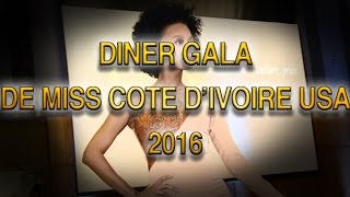 DINER GALA MISS CI USA 2016- Coverage by CYM & DreamshowTV