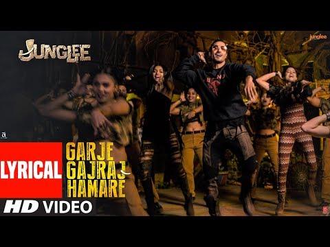 LYIRCAL: Garje Gajraj Hamare | Junglee |Vidyut J| Navraj H,Hamsika,Gulshan K | Radhika R |Vinay S