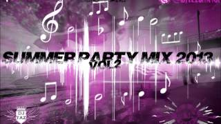 Dj Taz - Extrait de SUMMER PARTY MIX 2013 VOL.2