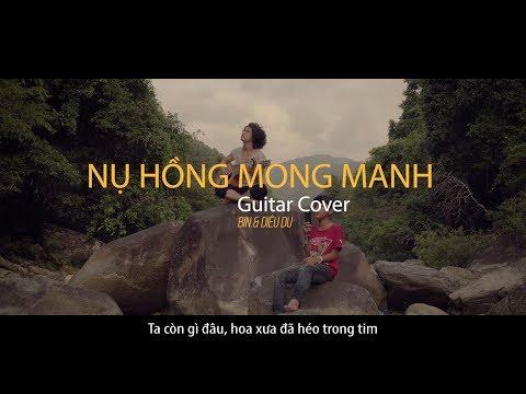 NỤ HỒNG MONG MANH Guitar Cover|| #Hianhtrai