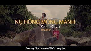 NỤ HỒNG MONG MANH Guitar Cover|| #Hianhtrai Hi Anh Trai
