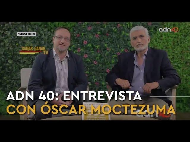 ADN 40: Entrevista con Óscar Moctezuma