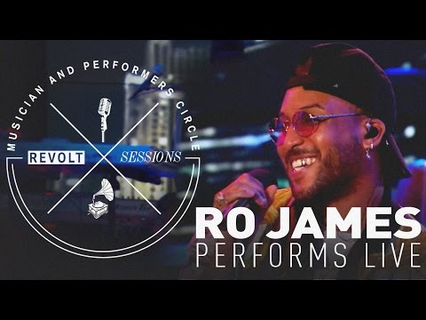 Ro James Performs Live | REVOLT Sessions