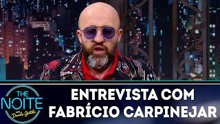 Baixar Entrevista com Fabrício Carpinejar | The Noite (20/06/18)
